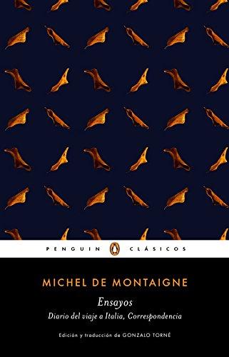 Ensayos (PENGUIN CLÁSICOS) por Michel de Montaigne