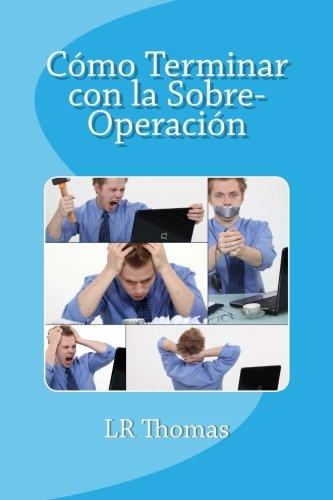 Cómo Terminar con la Sobre-Operación