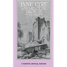 Jane Eyre: Authoritative Text, Backgrounds, Criticism (Norton Critical Editions) by Charlotte Bronte (1987-12-30)