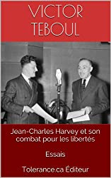 Jean-Charles Harvey et son combat pour les libertés  Essais