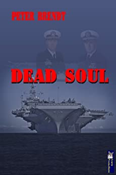Dead Soul (DiAngelo 4) von [Brendt, Peter]