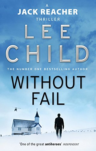 Without Fail (Jack Reacher, Book 6) por Lee Child