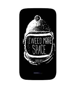 I Need More Space Micromax Canvas Magnus A117 Case
