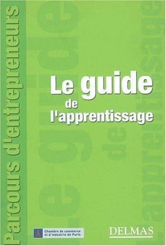 Le guide de l'apprentissage par Adeline Toullier, Hélène Raimundo Vennettilli