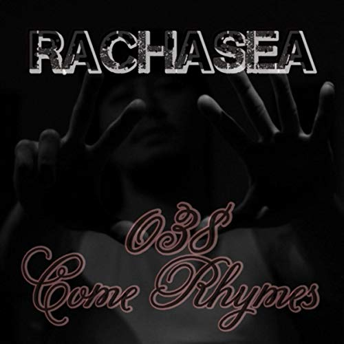 038 Come Rhymes [Explicit]