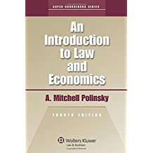An Introduction to Law and Economics: 2010 Edition (Aspen Coursebooks)