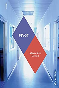 Pivot par Marie-Eve Cotton