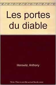Les portes du diable anthony horowitz livres - Les portes du diable anthony horowitz ...