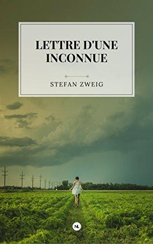 Lettre d'une inconnue (Les Plus beaux romans d'amour en numérique) par Stefan Zweig