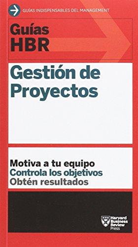 Gestión de proyectos (Guías HBR) por HBR IV