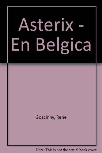 Asterix en Bélgica por Rene Goscinny