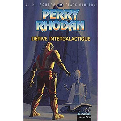 Perry Rhodan, tome 151 : Dérive intergalactique