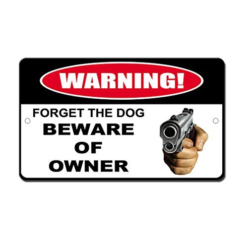 Gartenzaunschild Forget The Dog Beware The Owner Gun Pointing Hand Plakette Wanddeko Straßenschild