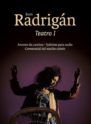 Juan Radrigán Teatro I