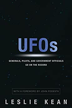 UFOs: Generals, Pilots and Government Officials Go On the Record par [Kean, Leslie]