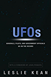 UFOs: Generals, Pilots and Government Officials Go On the Record (English Edition)