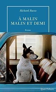 """Afficher """"A malin, malin et demi"""""""