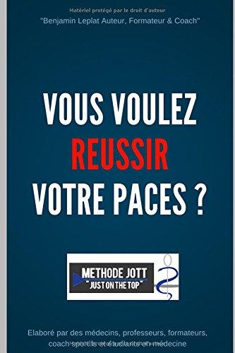 """Vous voulez REUSSIR votre PACES ?: Méthode JOTT """"just on the top"""""""