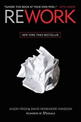 (Rework) By Fried, Jason (Author) Hardcover on (03 , 2010)