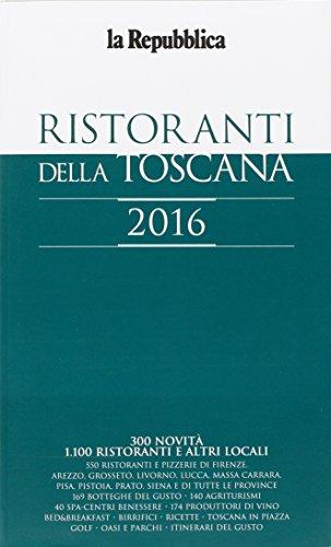 La Repubblica - Ristoranti della Toscana 2016