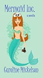 Mermaid Inc. (A Romantic Comedy) (English Edition)