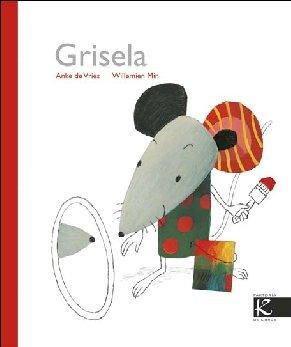 Grisela (Álbum Infantil)