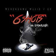 6 Shots - EP [Explicit]