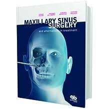 Maxillary Sinus Surgery and Alternatives in Treatment by Massino del Fabbro (2009-04-16)