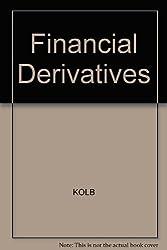 Financial Derivatives: The Text by Robert W. Kolb (1993-01-02)