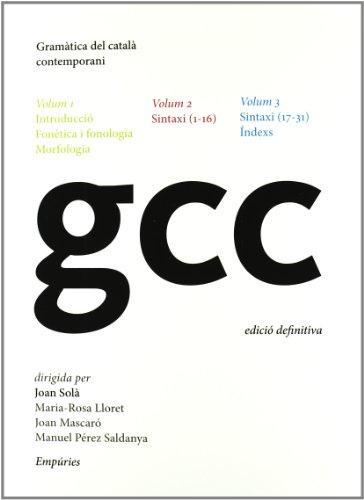 Gramàtica del català contemporani I, II i III (GRAMATICA DEL CATALA CONTEMPOR) por Joan Solà Cortassa