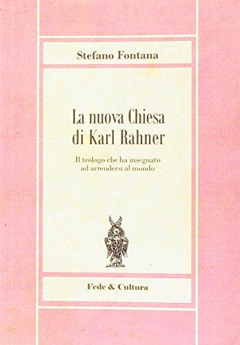 La nuova chiesa di Karl Rahner por Stefano Fontana