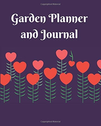 Garden Planner Journal and Logbook: A gardening planner, diary or logbook to keep you organized. Over 20 templates for information for 5 different gardens. Great gift idea too. -