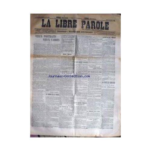 LIBRE PAROLE (LA) [No 4013] du 16/04/1903 - LA DEMISION DE M. TOURNADE - LA LIBERTE DE LA PRESSE - INCIDENT DE FRONTIERE - DEMISSION DE REVOIL A BAS LOUBET.