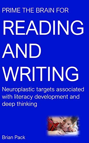 Prime the Brain for Reading and Writing: Neuroplastic targets ...