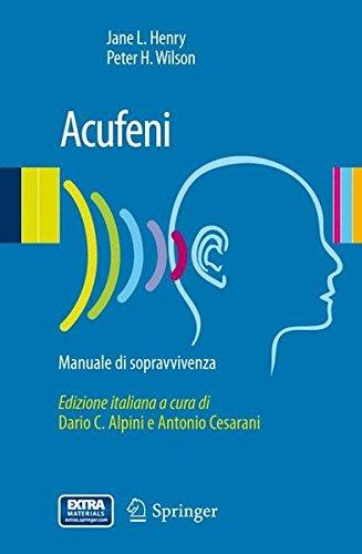 Acufeni. Manuale di sopravvivenza