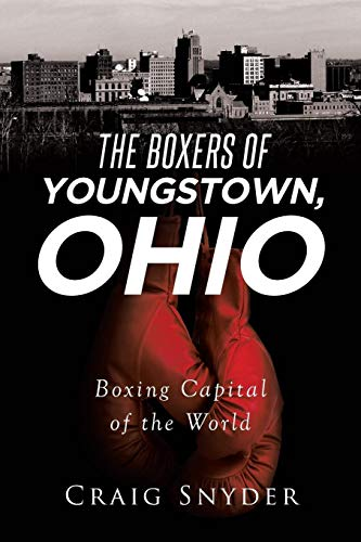 The Boxers of Youngstown Ohio -