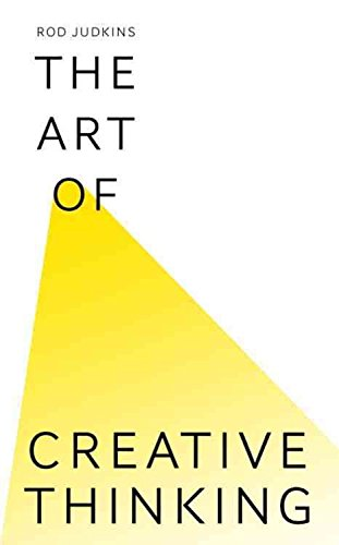 [(The Art of Creative Thinking)] [By (author) Rod Judkins] published on (September, 2015)