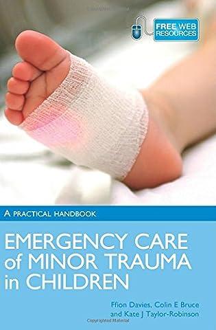 Emergency Care of Minor Trauma in Children: A Practical