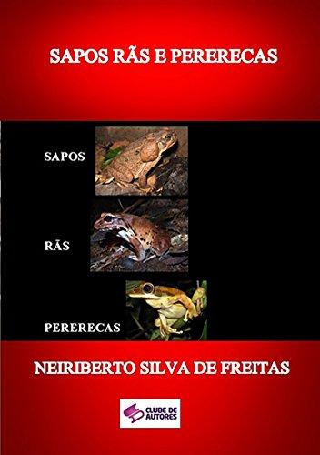 Sapos RÃs E Pererecas (Portuguese Edition)