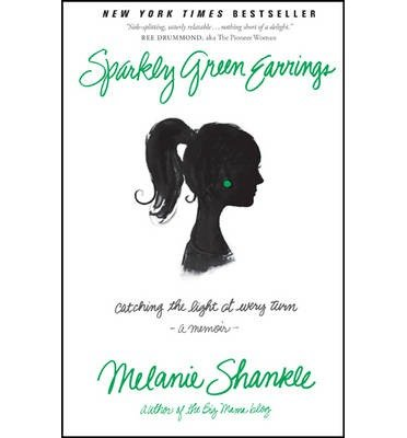 [( Sparkly Green Earrings: Catching the Light at Every Turn By Shankle, Melanie ( Author ) Paperback Feb - 2013)] Paperback