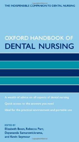 Oxford Handbook of Dental Nursing (Oxford Handbooks in Nursing) 1st (first) Edition (2012)