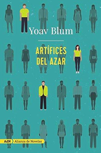Artífices del azar (AdN) (Adn Alianza De Novelas) de [Blum, Yoav]