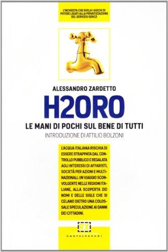 h2oro-come-e-perche-lacqua-italiana-rischia-di-essere-strappata-dal-controllo-pubblico-e-regalata-ag