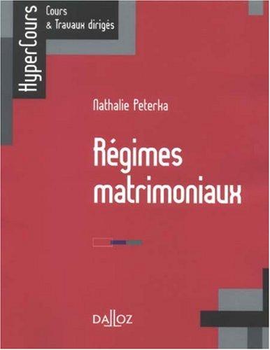 Régimes matrimoniaux par Nathalie Peterka