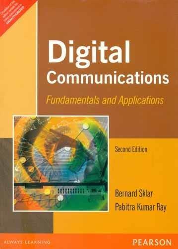 Digital Communications: Fundamentals & Applications, 2e