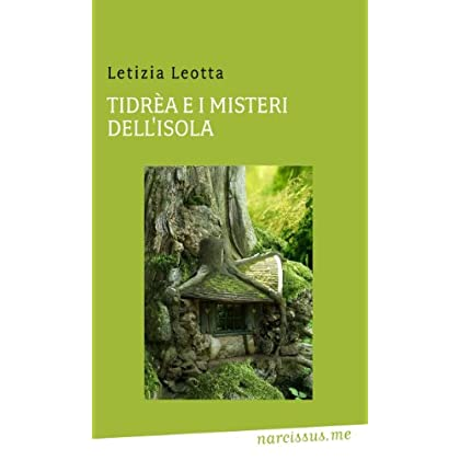 Tidrèa E I Misteri Dell'isola