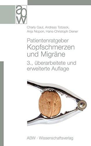 Patientenratgeber Kopfschmerzen und Migräne: 3., überarbeitete und erweiterte Auflage