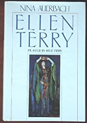 Auerbach: Ellen Terry - A Player & Her Times