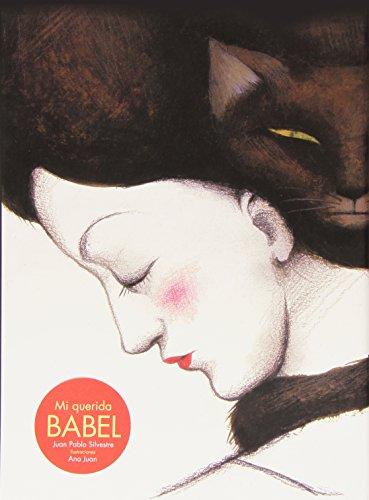 Mi querida Babel: Primer mantra del siglo XXI