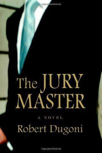 The Jury Master by Robert Dugoni (2006-03-21)